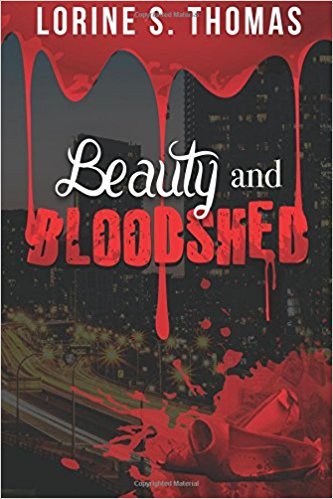Beauty and Bloodshed