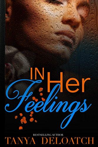 In Her Feelings