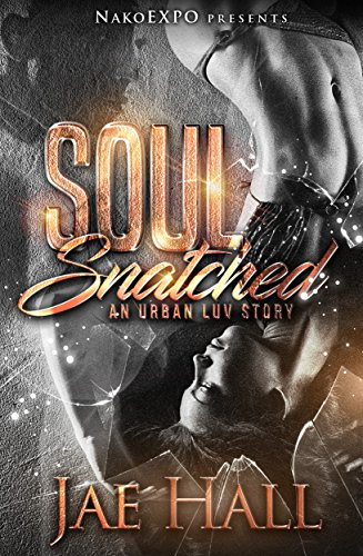 Soul Snatched: An Urban Luv Story