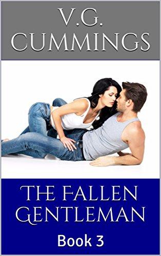 The Fallen Gentleman: Book 3 (The Rough Gentleman)