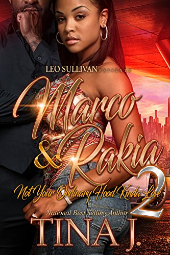 Marco & Rakia 2: Not Your Ordinary Hood Kinda Love