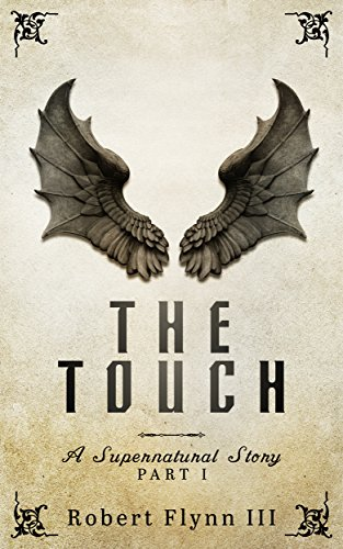 The Touch: A Supernatural Story