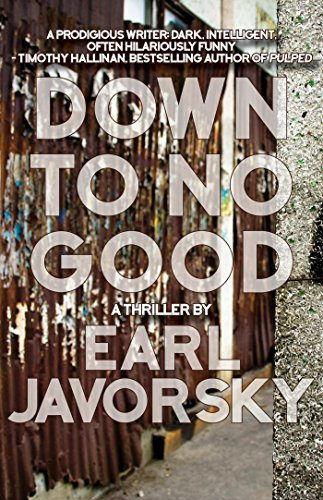 Down to No Good (Charlie Miner Book 2)