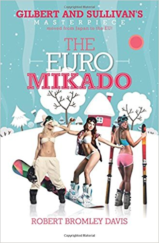 The Euro Mikado: Gilbert and Sullivan's masterpiece moved from Japan to the EU!