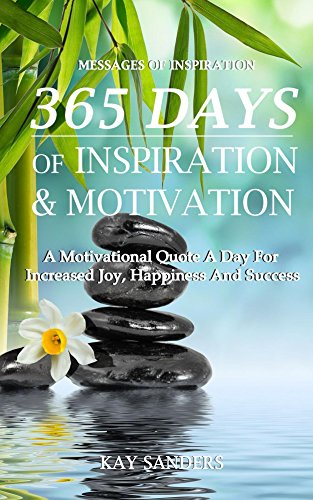 Messages of Inspiration: 365 Days of Inspiration and Motivation