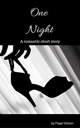 One Night: A romance short story.