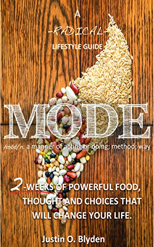 MODE: A Radical Lifestyle Guide to Being Well