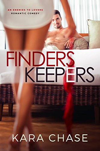 Finders Keepers: An Enemies to Lovers Romantic Comedy (Trident True Love Book 1)