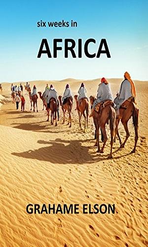 Six Weeks In Africa