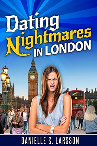 Dating Nightmares in London