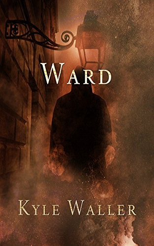Ward (The Ward Trinity Book 1)