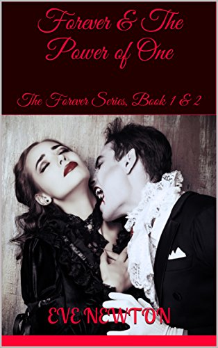 Forever & The Power of One: The Forever Series, Book 1 & 2: A Reverse Harem Fantasy