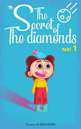 The secret of the Diamonds: PART 01