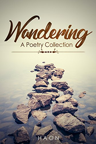Wandering: A Poetry Collection