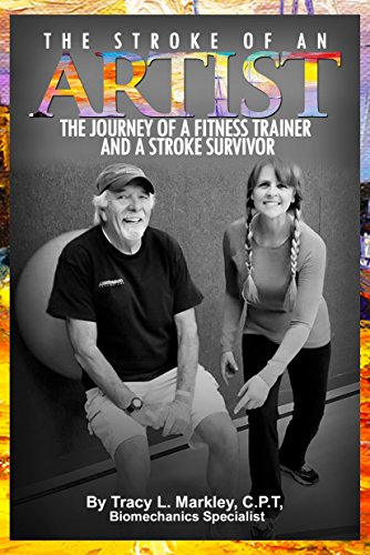 The Stroke of An Artist: The Journey of a Fitness Trainer and a Stroke Survivor
