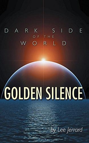 Dark Side of the World: Golden Silence
