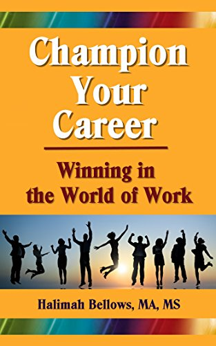 Champion Your Career: Winning in the World of Work