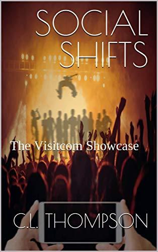SOCIAL SHIFTS: The Visitcom Showcase