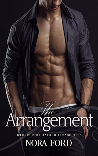 The Arrangement: Book one in the Seattle Billionaires Series