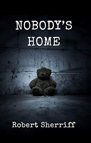 Nobody's Home: a true story