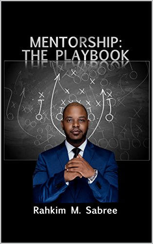 Mentorship: The Playbook