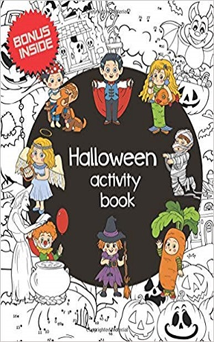 Halloween Activity Book.: Activity Book for Kids 4-8. Halloween holiday theme + Bonus Surprice. Coloring book, Dot to Dot, Find the Correct Shadow, Spot the differences