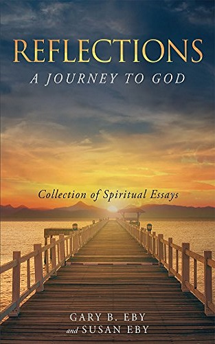 Reflections: A Journey To God