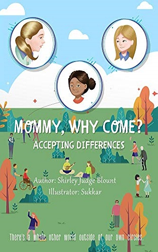 Mommy, Why Come?: Accepting Differences