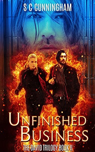 Unfinished Business (The David Trilogy Book 2)