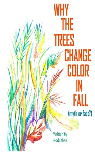 WHY THE TREES CHANGE COLOR IN FALL: myth or fact?