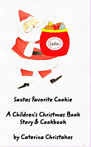 Santa's Favorite Cookies: Christmas Stories for Children