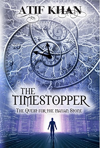 The Timestopper: The Quest for the Mayan Stone