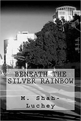Beneath the Silver Rainbow