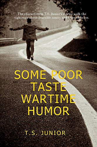 Some Poor Taste Wartime Humor: Short Stories