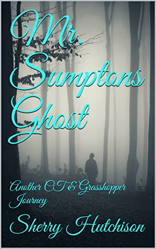 Mr. Sumptons Ghost: Another CT & Grasshopper Journey