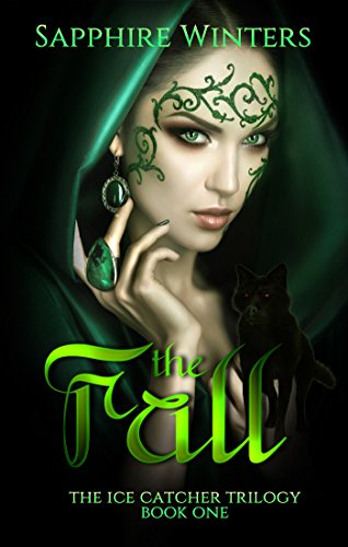 The Fall (The Ice Catcher Trilogy, Book 1)