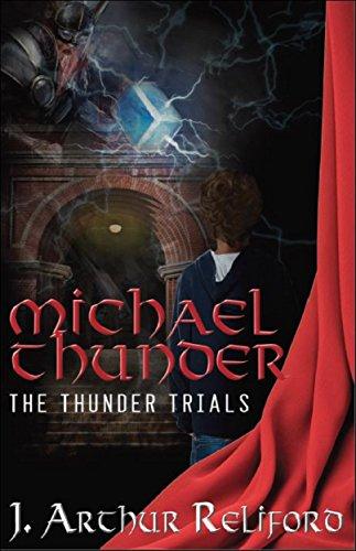 Michael Thunder: The Thunder Trials