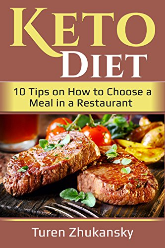 Keto Diet: 10 Tips on How to Choose a Meal in a Restaurant