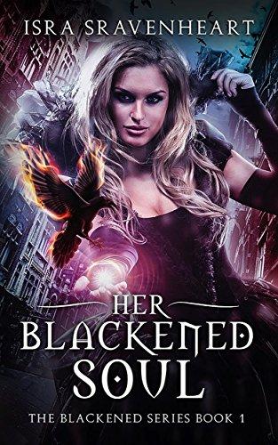Her Blackened Soul (The Blackened Series Book 1)