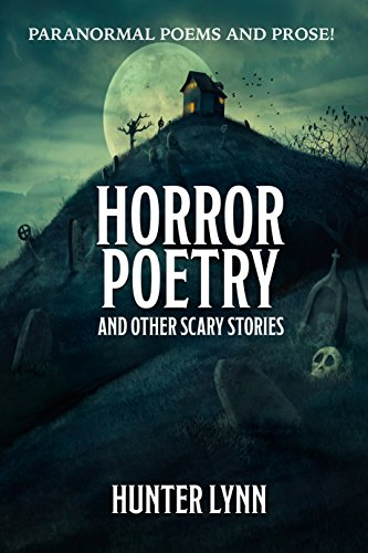 Horror Poetry: And Other Scary Stories