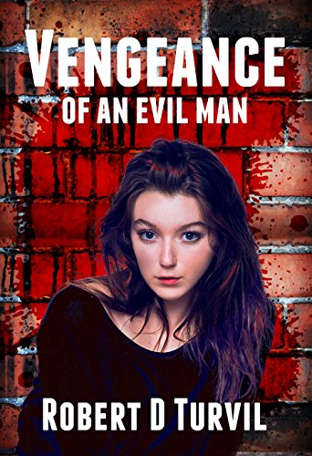 Vengeance of an Evil Man