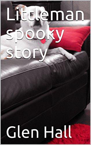 Littleman spooky story