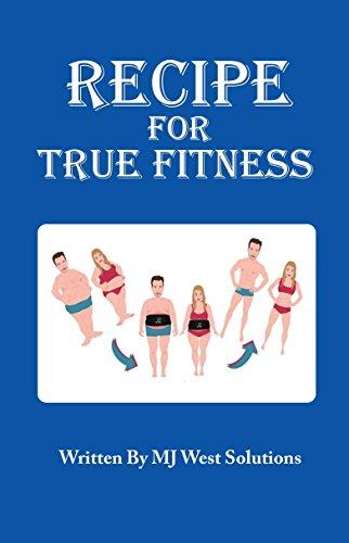 Recipe For True Fitness