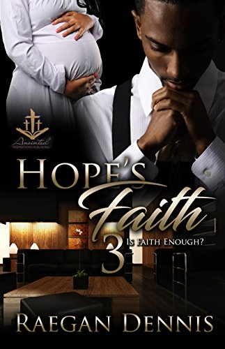 Hope's Faith 3: Is Faith Enough?