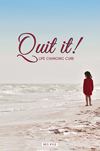 Quit It: Life Changing Cure: How To Stop Smoking And Abusing Drugs (Quit Smoking, Addictions, Habits, Self Improvement, Quitting, Gratitude)