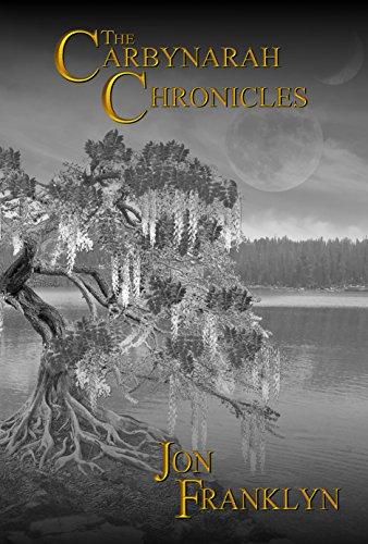 The Carbynarah Chronicles: An Epic Fantasy Series (Magical Adventure) Book 1