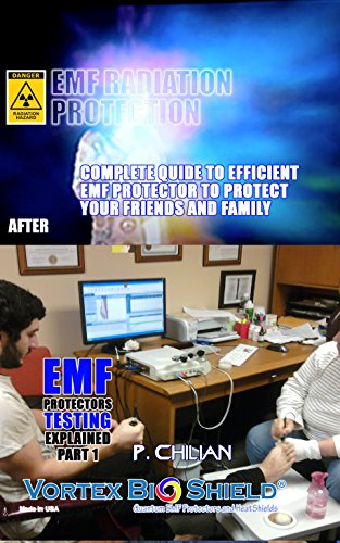 EMF RADIATION PROTECTORS TESTING EXPLAINED: EMF RADIATION PROTECTOR TESTING METHODOLOGY