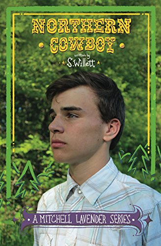 Northern Cowboy: A Mitchell Lavender Series