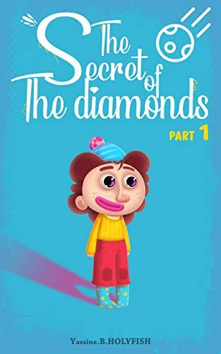 The secret of the Diamonds: PART 01