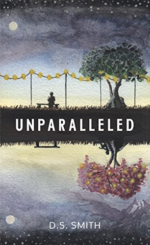 Unparalleled - a brilliant new Sci-Fi book by D S. Smith.